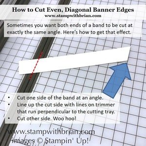 Tips for cutting even banner diagonals stampin up brian king