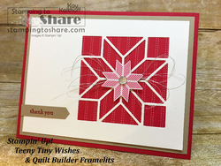 208 stampin  up  teeny tiny wishes with quilt builder framelits