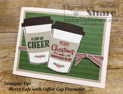 209 stampin  up  merry cafe with coffe cup framelits