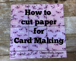 How to cut paper for card making