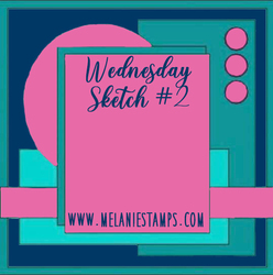 Wednesday sketch  2 stampin up melanie smith melaniestamps