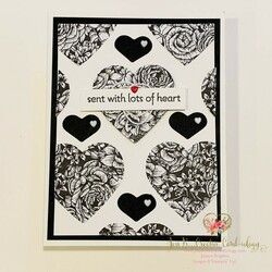 Sent with lots of heart black   white card