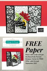 Free designer series paper with a  50 order  cordinates with the hand penned bundle  1