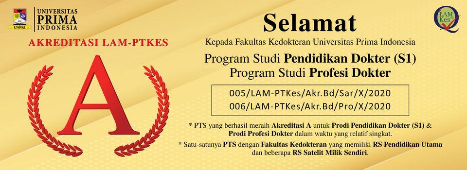 Akreditasi A Program Studi S1 Kedokteran dan Profesi Dokter