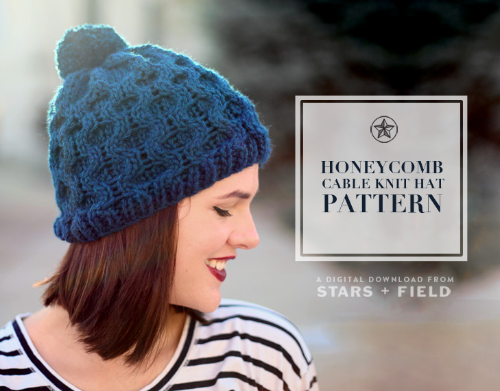 Honeycomb Cable Knit Hat Pattern by Stars + Field