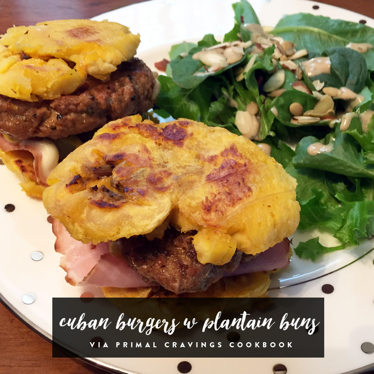 Cuban Burgers with Plantain Buns via Primal Cravings Cookbook
