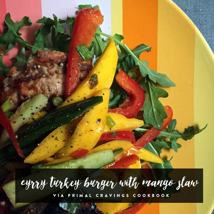 Curry Turkey Burger with Mango Slaw via Primal Cravings Cookbook