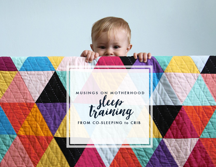 Sleep Training, Co-Sleeping, Transiiting to the Crib, Motherhood, Parenting