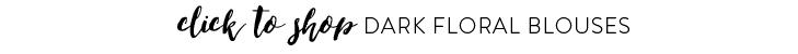 Dark Floral Blouses