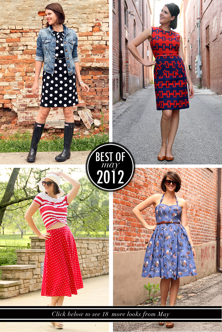Best of What I Wore, Jessica Quirk, May 2012, What to wear in the spring, Fashion Blog, Fashion Blogger, Style Blog, Style Blogger,