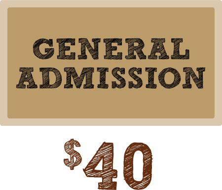 General Admission Tickets - $40
