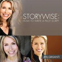 Storywise Workbook: How to Write a TV Pilot Script