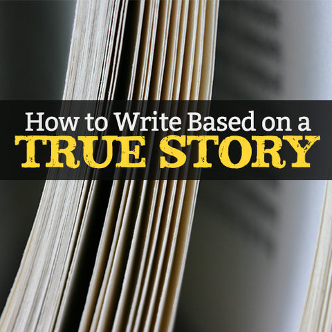 writing a story based on true events vs true