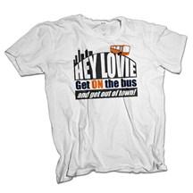 Hey Lovie - Get on the Bus T Shirt