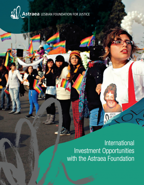 International Investment Opportunities with the Astraea Foundation