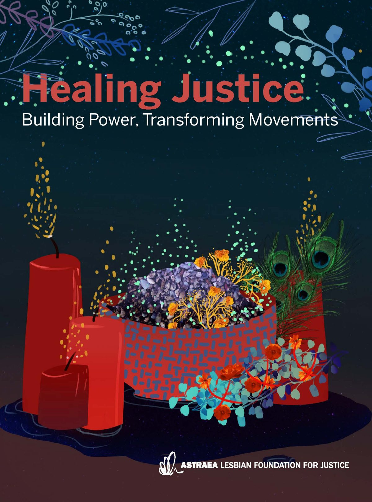 Healing Justice: Building Power, Transforming Movements