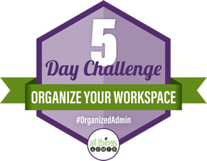 Personal Note from Julie: Join Us for an All-New Organize Your Workspace 5 Day Challenge!