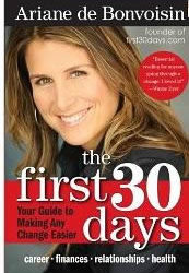 The First 30 Days: Your Guide To Making Any Change Easier (Book Review)