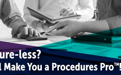 Procedure-less? This Will Make You a Procedures Pro!