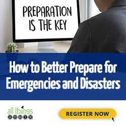 How to Better Prepare for Emergencies and Disasters