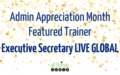 Featured Trainer: Executive Secretary LIVE GLOBAL