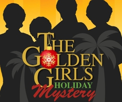 The Golden Girls Holiday Mystery At The Washington County Playhouse