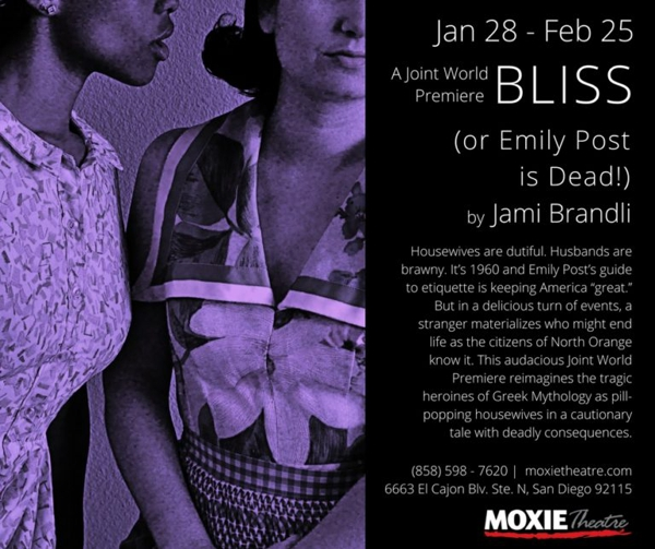 Bliss Or Emily Post Is Dead At Moxie Theatre 2018