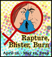 Rapture, Blister, Burn at Lucky Penny Community Arts Center 2019