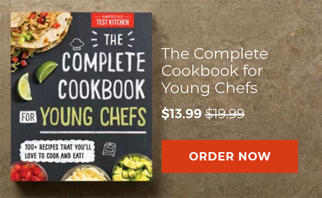 The Complete Cookbook for Young Chefs - $13.99 - Preorder Now→