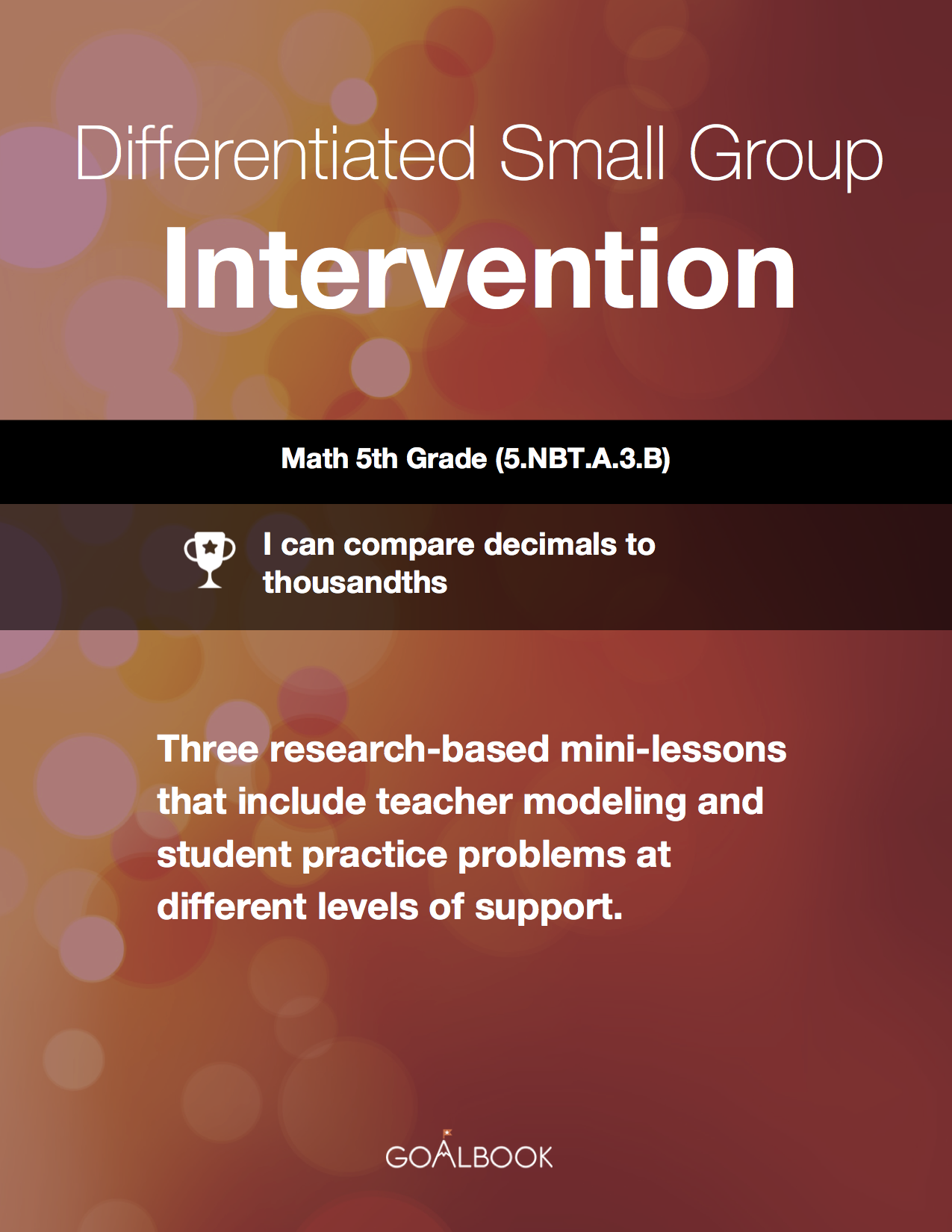 Differentiated Small Group Intervention: Place Value - Compare Decimals to the Thousandths