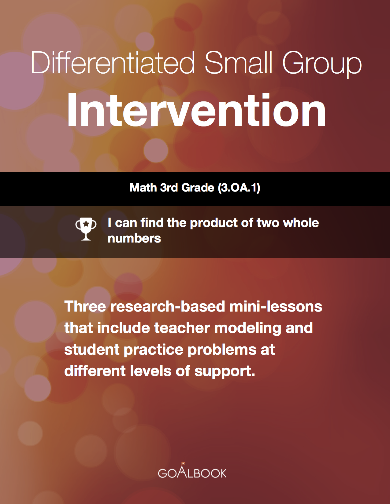 Differentiated Small Group Intervention:  Multiplication