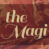 Watch messages from The Magi