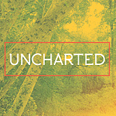 Watch messages from Uncharted