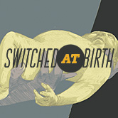 Watch messages from Switched at Birth