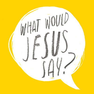 Watch messages from What Would Jesus Say?