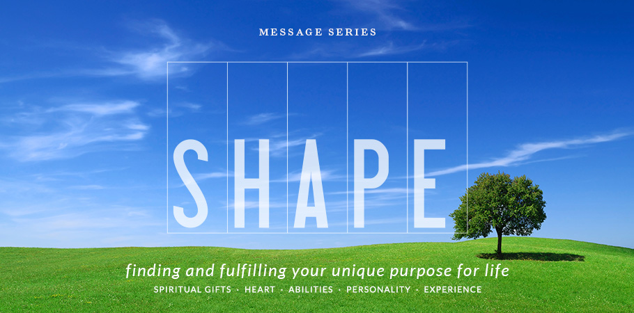 Message Series: SHAPE