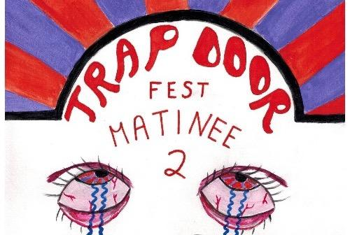 Trapdoor%20fest%20matinee%202