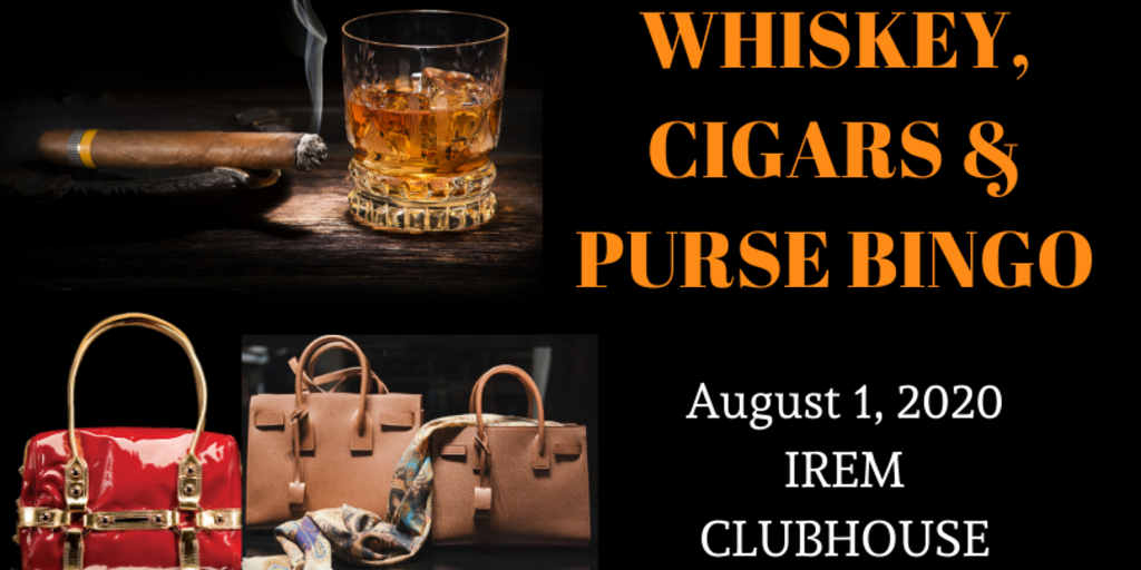 Whiskey  cigars and purse bingo 08 01 2020