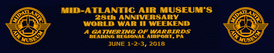 Purchase Online Ticket for Mid-Atlantic Air Museum's World War II