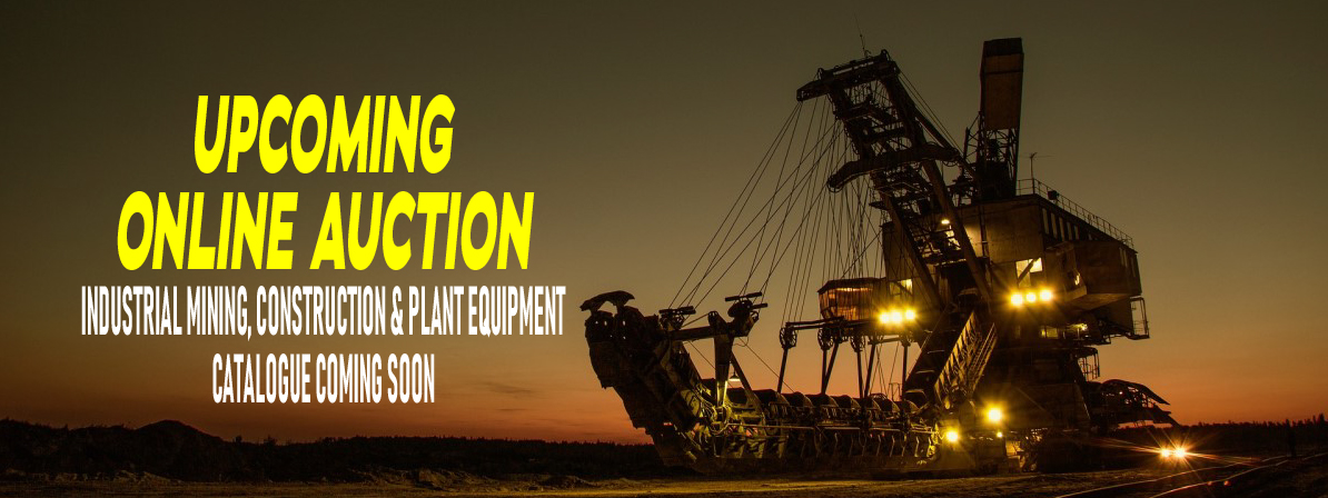 ONLINE AUCTION MINING, CONSTRUCTION & PLANT EQUIPMENT LOCATED IN SOUTH AFRICA