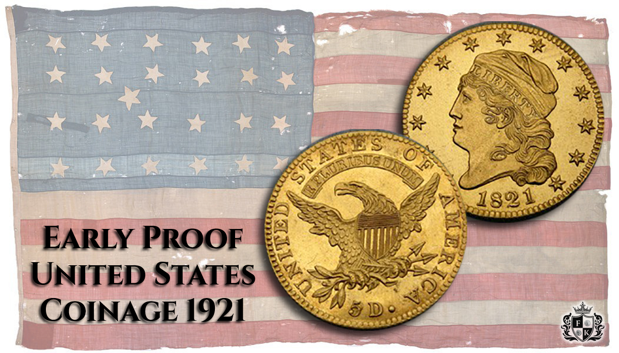 Finest-Known_05-Proof-Coins_Early-Proof-1821