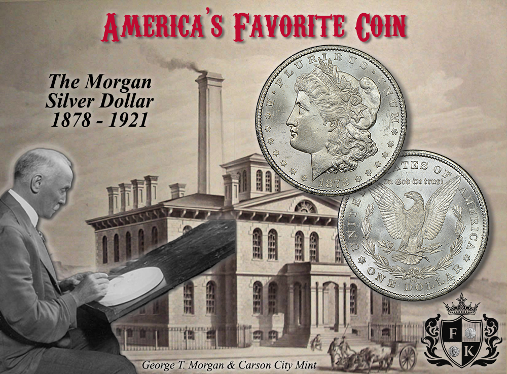 Morgan Silver Dollar Story