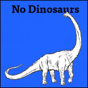 no-dinosaurs