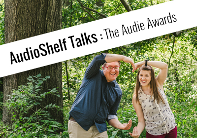 AudioShelf Talks: The Audie Awards!