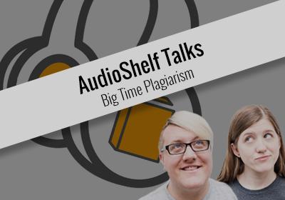 AudioShelf Talks: Plagiarism