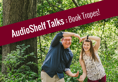 AudioShelf Talks: Book Tropes