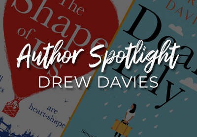 Author Spotlight: Drew Davies