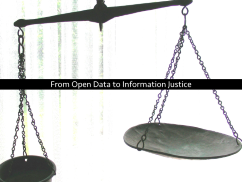 Scales in background. Text: From Open Data to Information Justice