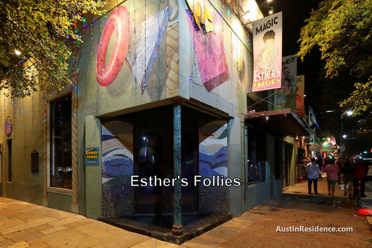 Downtown Austin Esther's Follies 6th Street