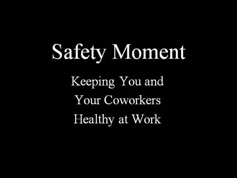 January Safety Moment |authorSTREAM